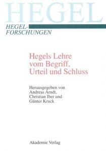 Hegels Lehre vom Begriff
