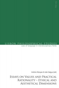 Essays on Values and Practical Rationality